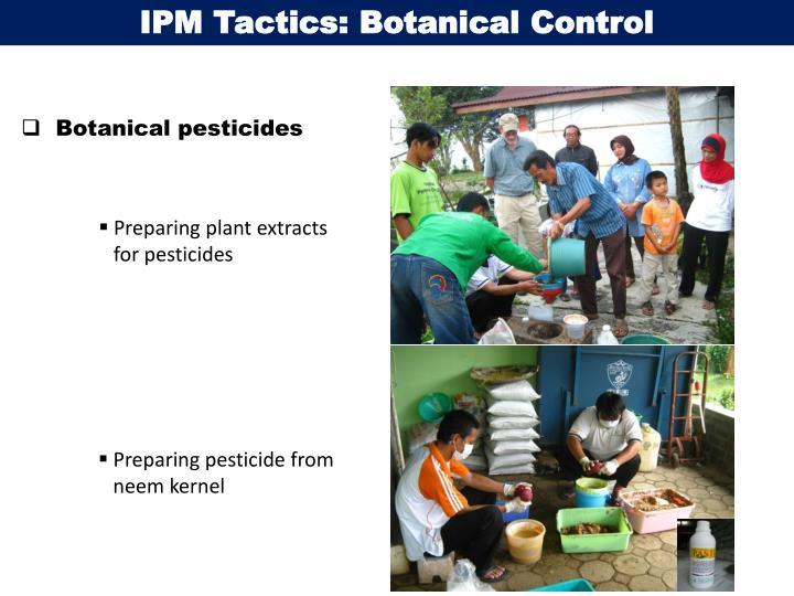 IPM Tactics: Botanical Control