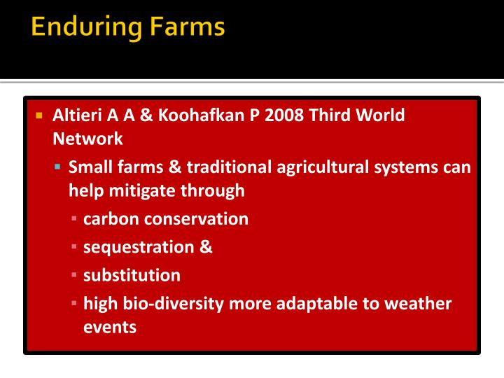 Enduring farms