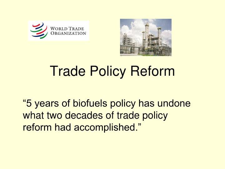 Trade Policy Reform