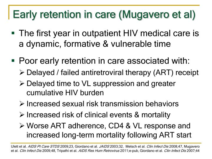 Early retention in care (