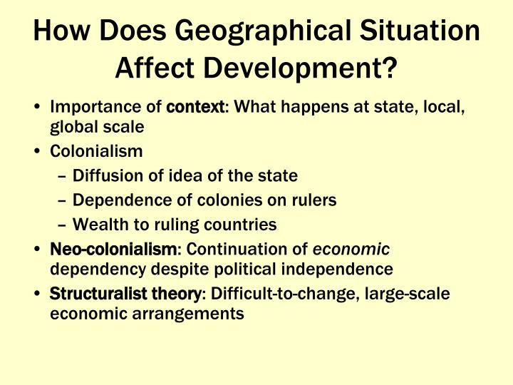 How Does Geographical Situation Affect Development?