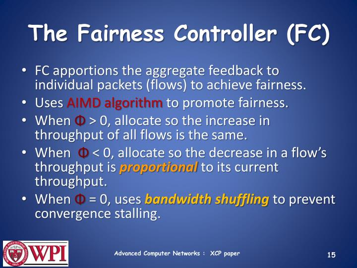 The Fairness Controller (FC)