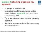 exercise 4 attacking arguments you agree with