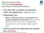 formal account of the structure of an argument according to these philosophers