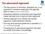 the adversarial approach