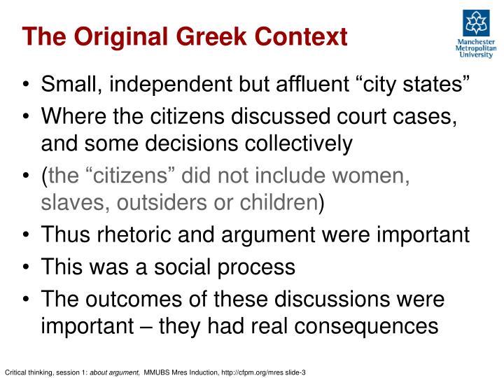 The Original Greek Context
