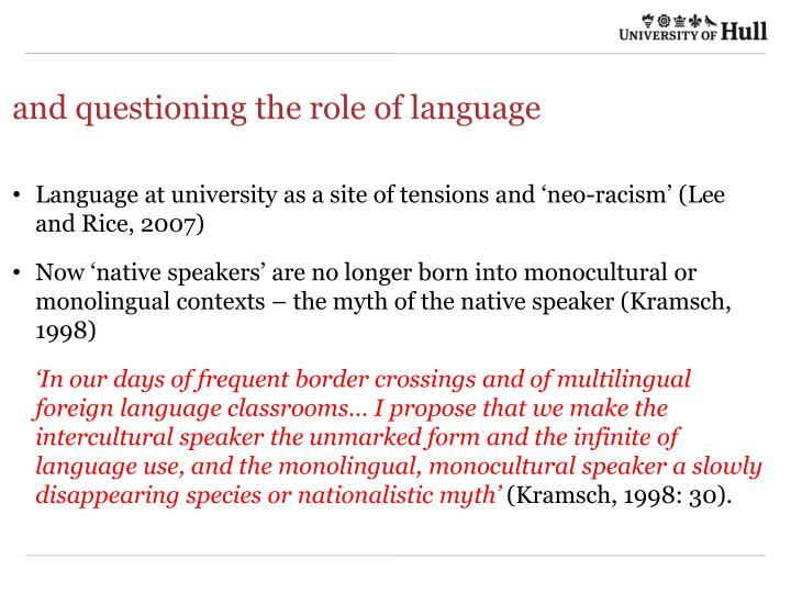 and questioning the role of language