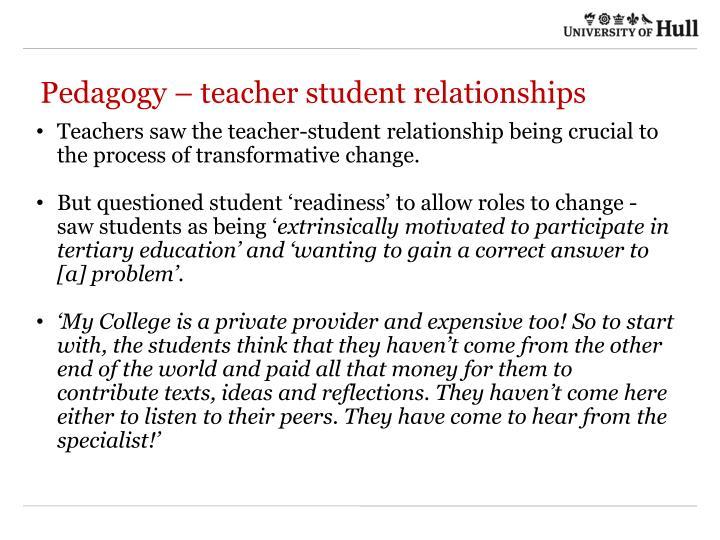 Pedagogy – teacher student relationships