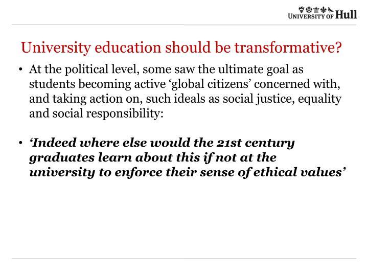 University education should be transformative?