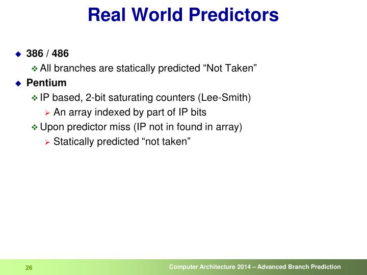 Real World Predictors