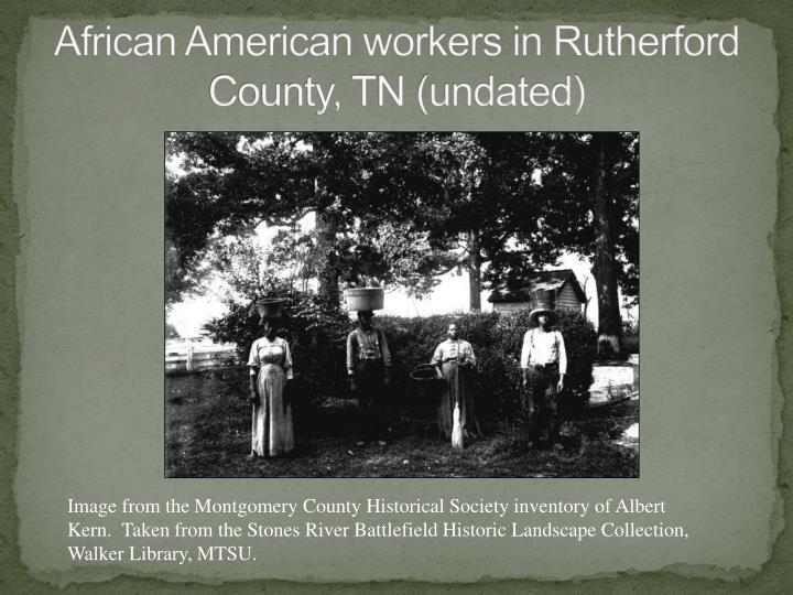 African American workers in Rutherford County, TN (undated)