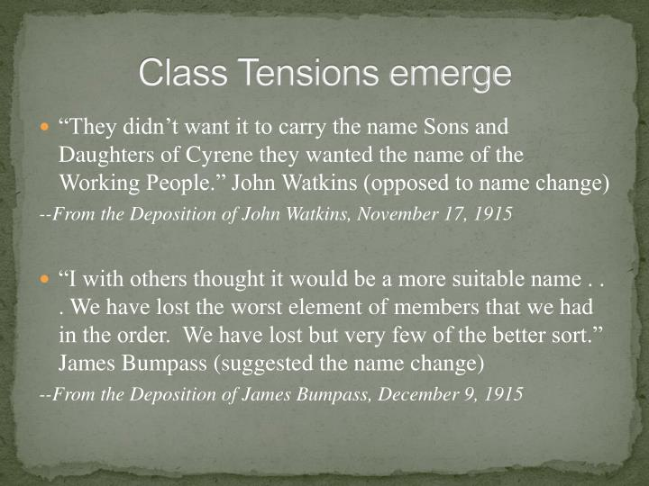 Class Tensions emerge