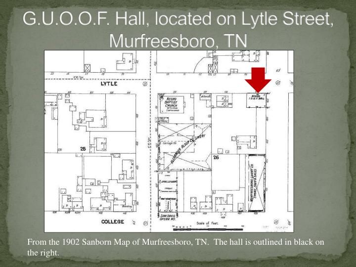 G.U.O.O.F. Hall, located on Lytle Street, Murfreesboro, TN
