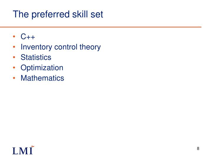 The preferred skill set