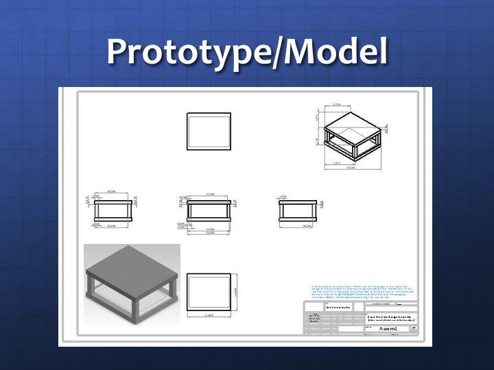 Prototype/Model