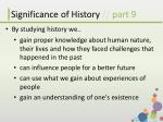 significance of history part 9