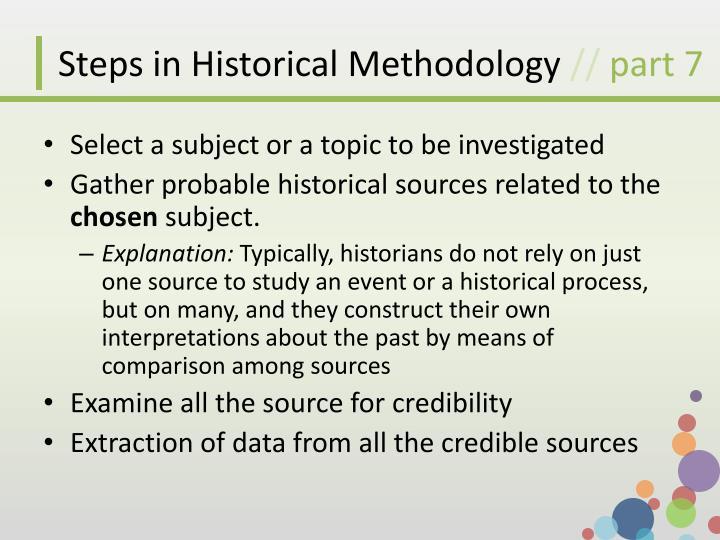 Steps in Historical Methodology
