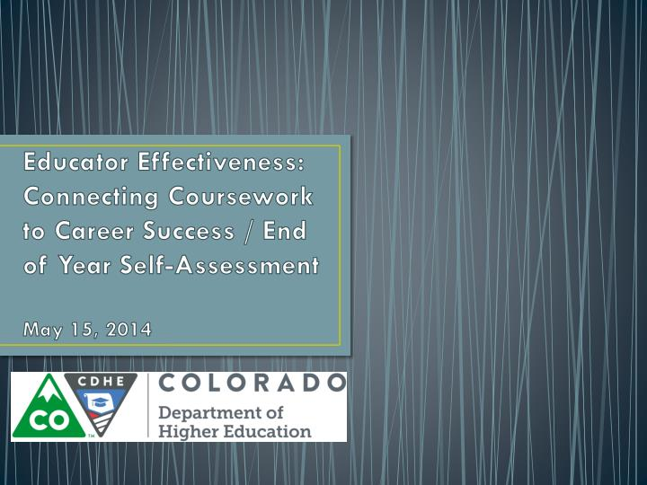 Educator Effectiveness: Connecting Coursework to Career Success