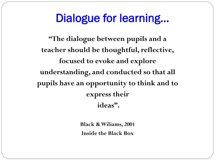Dialogue for learning…