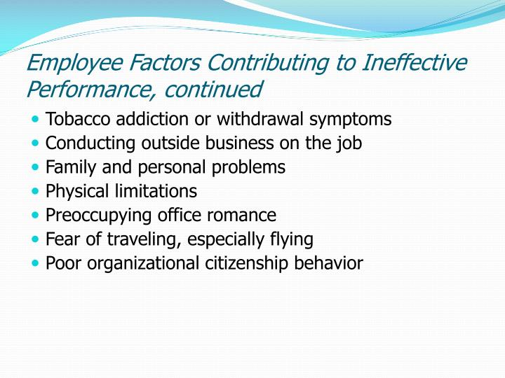 Employee factors contributing to ineffective performance continued