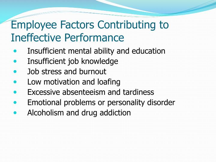 Employee factors contributing to ineffective performance