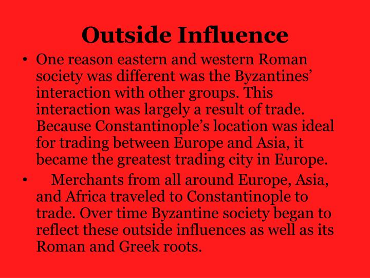 Outside Influence