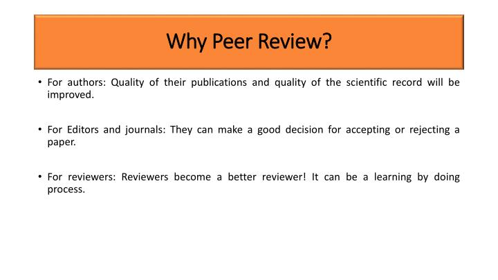 Why peer review