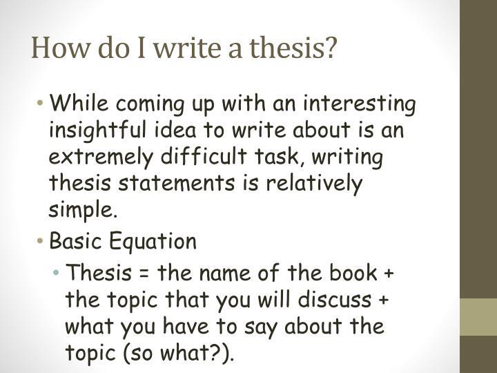 How do I write a thesis?