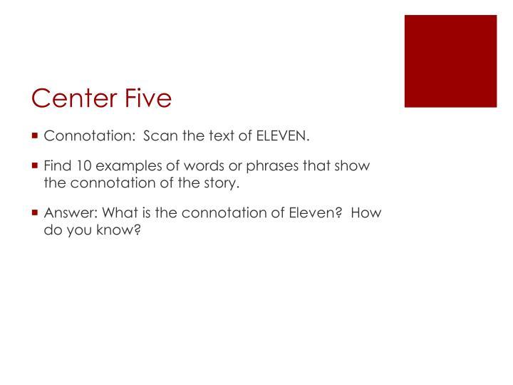 Center Five