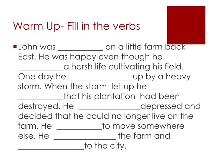 Warm up fill in the verbs