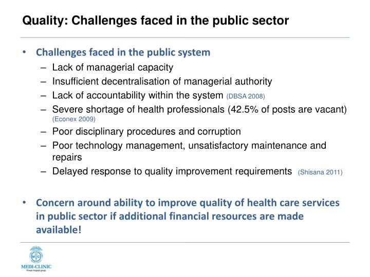 Quality: Challenges faced in the public sector