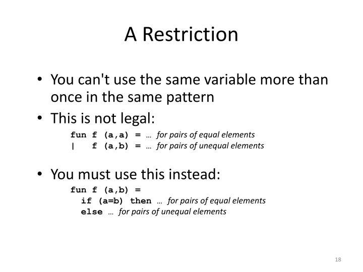 A Restriction