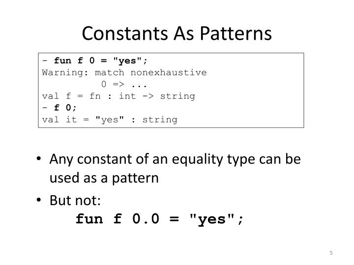 Constants As Patterns
