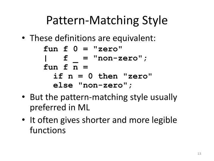 Pattern-Matching Style