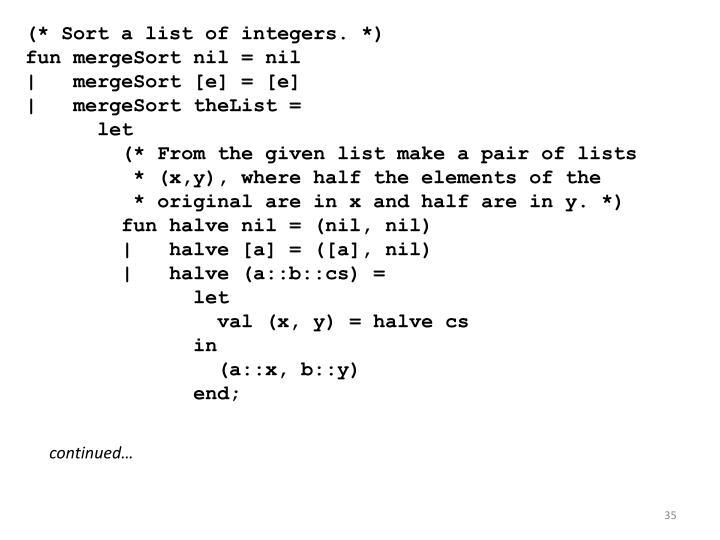 (* Sort a list of integers. *)