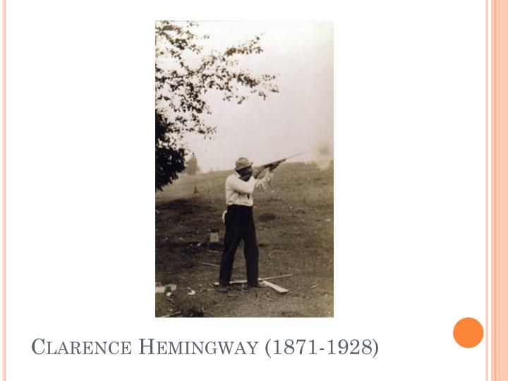 Clarence Hemingway (1871-1928)