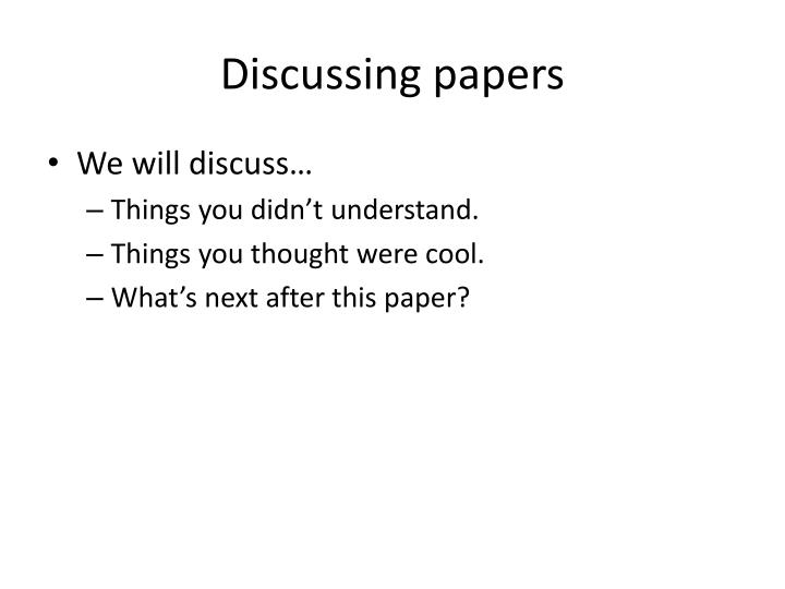 Discussing papers