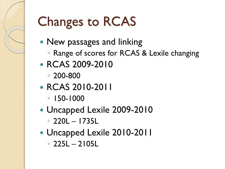 Changes to RCAS