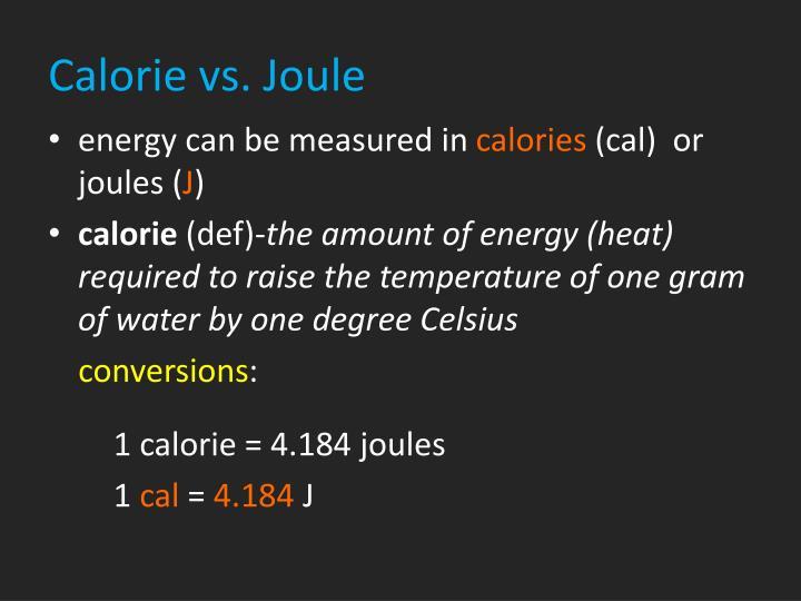 Calorie vs. Joule