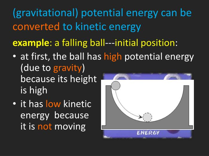 (gravitational) potential energy can be