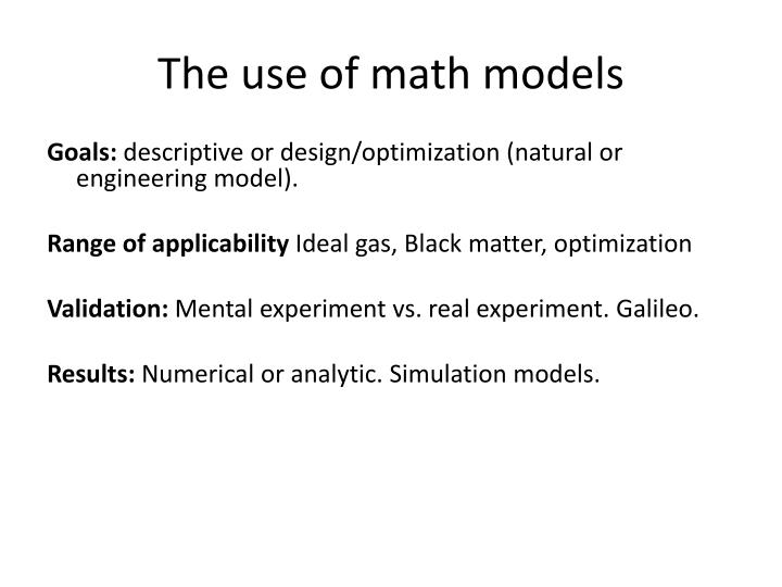 The use of math models