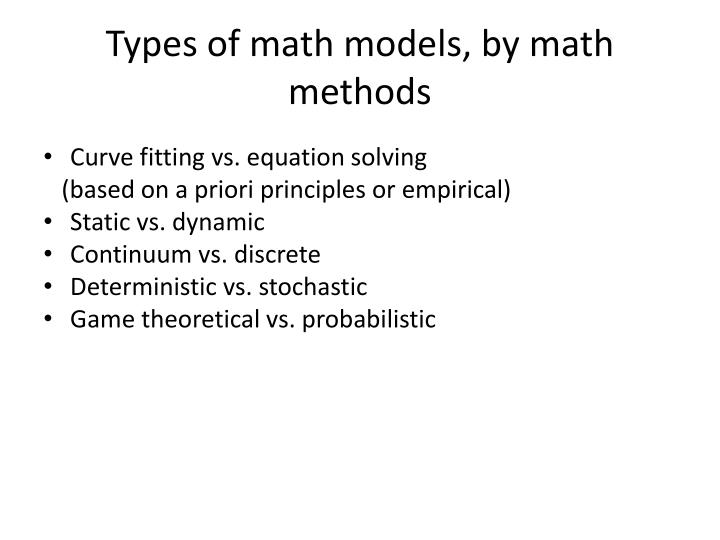 Types of math models, by math methods