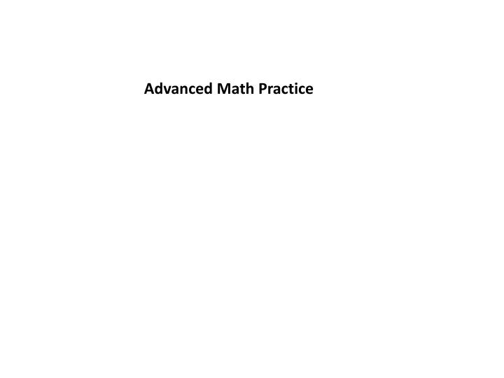 Advanced Math Practice