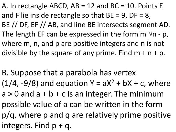 A. In rectangle ABCD, AB = 12 and BC = 10. Points E and F lie inside rectangle so that BE = 9, DF = 8,