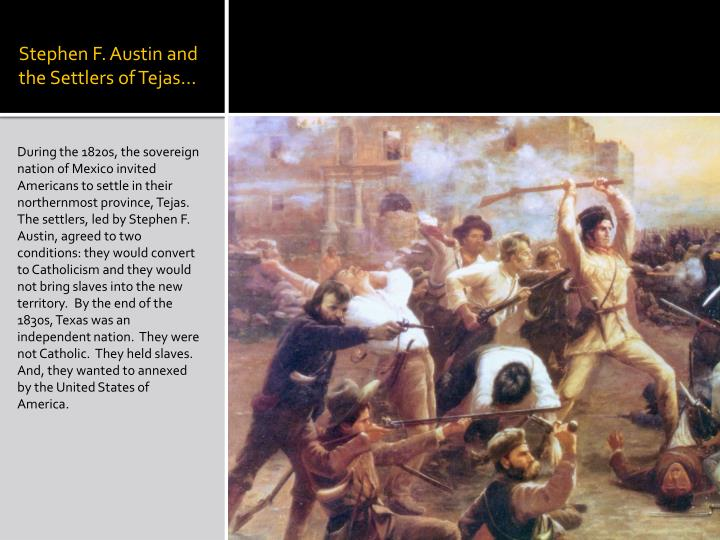Stephen F. Austin and the Settlers of