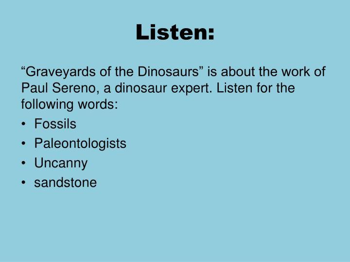 Listen: