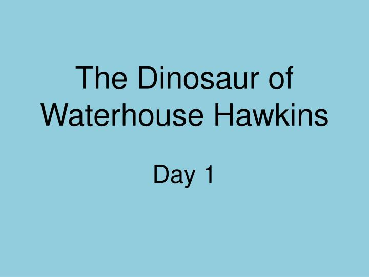 The dinosaur of waterhouse hawkins