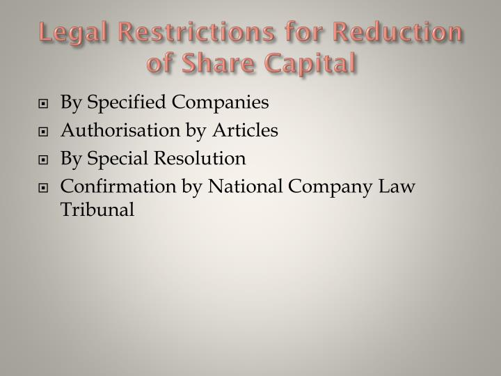 Legal Restrictions for Reduction of Share Capital