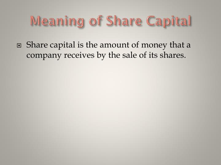 Meaning of Share Capital