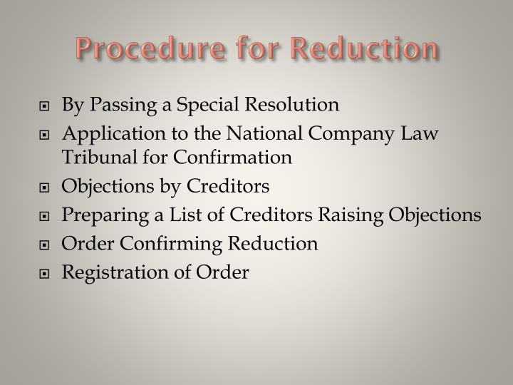 Procedure for Reduction